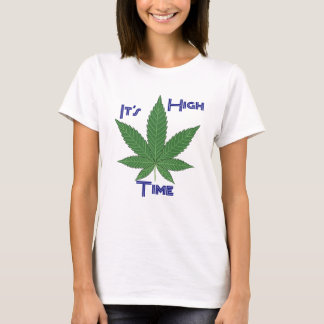 It's High Time T-Shirt