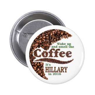 It's HILLARY in 2016 Pinback Button