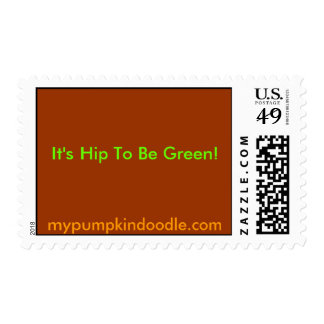It's Hip To Be Green! Postage Stamp