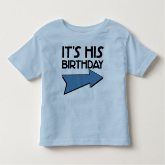IT'S HIS BIRTHDAY with Arrow Pointing LEFT T-shirt