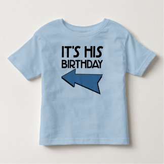 IT'S HIS BIRTHDAY with Arrow Pointing RIGHT Shirt