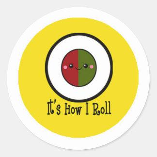 It's How I Roll Classic Round Sticker