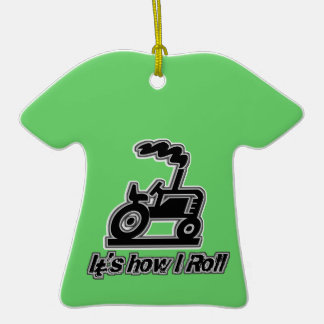 It's How I Roll Tractor Graphic Christmas Tree Ornament