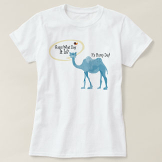 It's Hump Day Camel Cute and Funny T Shirt