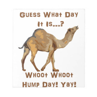 Its Hump Day Notepad