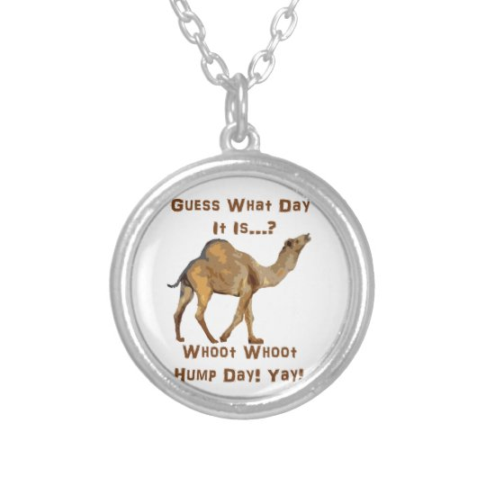 Its Hump Day Silver Plated Necklace