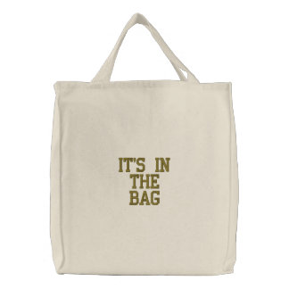 """It's in the Bag"" Tote"