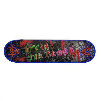 It's in the Blood [Series 1] Blue Skate Board