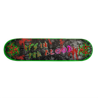 It's in the Blood [Series 1] Green Skate Deck