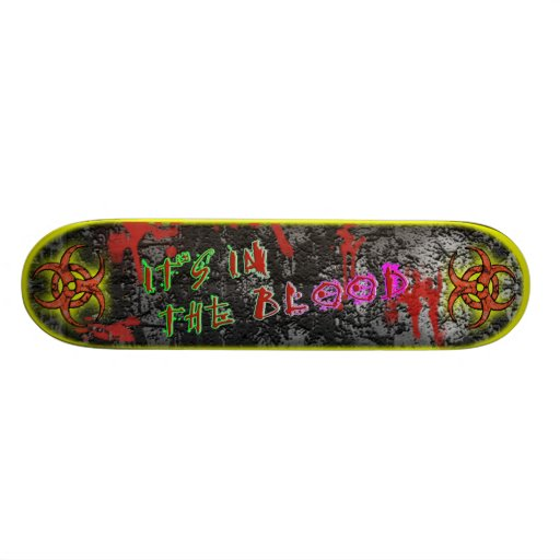 It's in the Blood [Series 1] Yellow Skateboard Deck