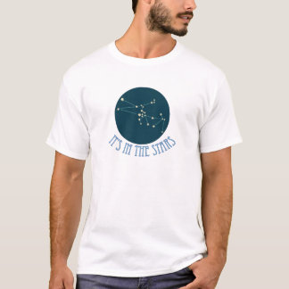 IT'S IN THE STAR Taurus T-Shirt