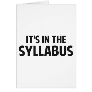 It's In The Syllabus Card