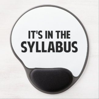It's In The Syllabus Gel Mousepads