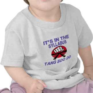 It's in the syllabus Tang Soo do. T Shirts