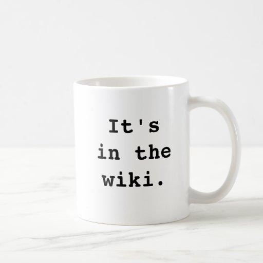 It's in the wiki., It'sin thewiki. Mugs