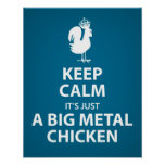 It's just a big metal chicken poster