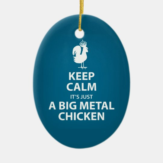 It's just a giant metal chicken ornament