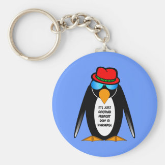 It's just another freakin' day in paradise keychain