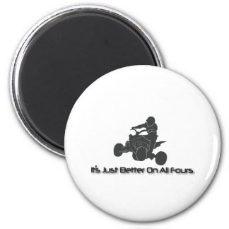 It's Just Better on All Fours 2 Inch Round Magnet