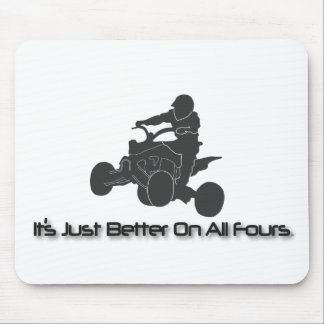 It's Just Better on All Fours Mouse Pad