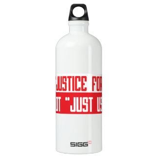 "It's ""justice for all"" not ""Just Us"" SIGG Traveler 1.0L Water Bottle"