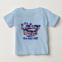 Its Labor Day Baby T-Shirt