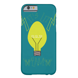 It's Lit Fam! (no fill) Barely There iPhone 6 Case