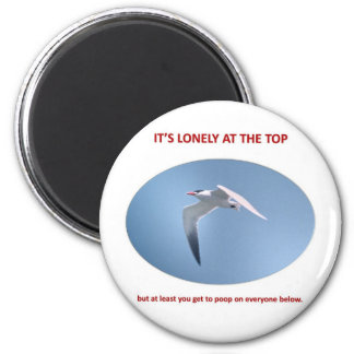 its-lonely-at-the-top-but-at-least-you-get-to-poop 2 inch round magnet