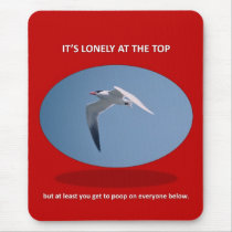its-lonely-at-the-top-but-at-least-you-get-to-poop mouse pad