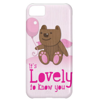 It's lovely to know you! with bear balloon case for iPhone 5C