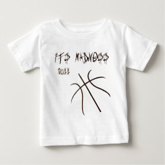 It's Madness Baby T-Shirt