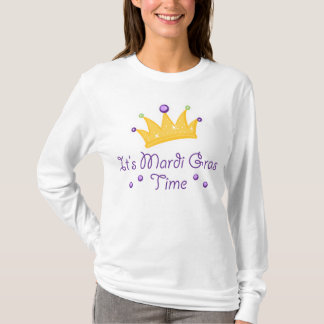 It's Mardi Gras Time T-Shirt