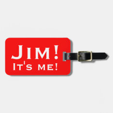 It's Me! Personalized Luggage Tags. Bag Tag at Zazzle