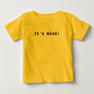 It's mine! infant t-shirt