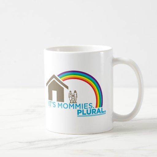It's Mommies. PLURAL. Mug