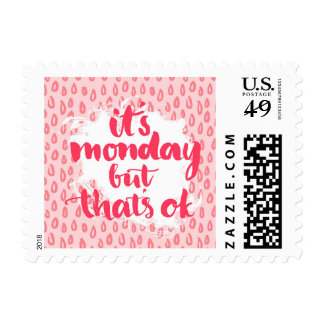 It'S Monday But That'S Ok Postage