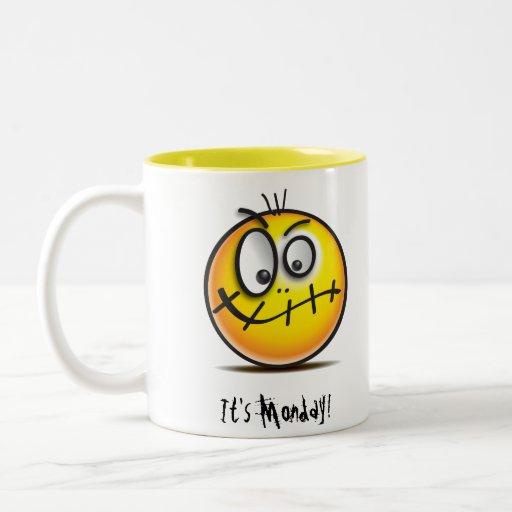 It's Monday! Coffee Mug