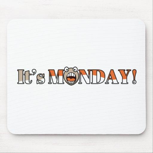 It's Monday! Mouse Pad