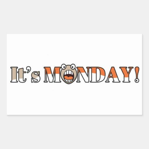 It's Monday! Rectangle Sticker