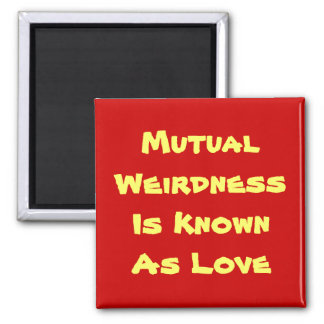 It's Mutual Fridge Magnet