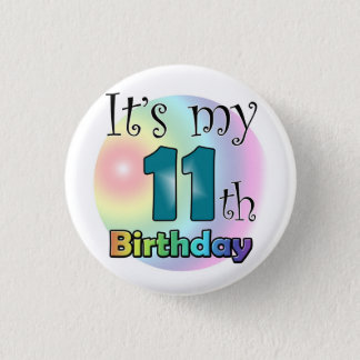 It's my 11th Birthday (Blue) Pinback Button