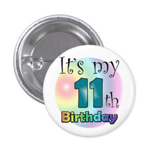 It's my 11th Birthday (Blue) Pinback Button