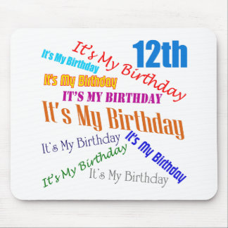 It's My 12th Birthday Gifts Mouse Pad