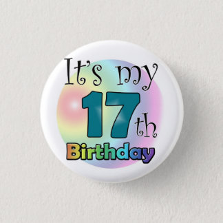 It's my 17th Birthday Button
