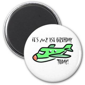 It's My 1st Birthday Today Magnet