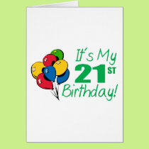 It's My 21st Birthday (Balloons) Card