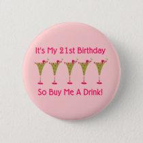 It's My 21st Birthday Button