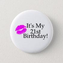 Its My 21st Birthday (Kiss) Button