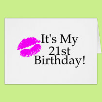 Its My 21st Birthday (Kiss) Card