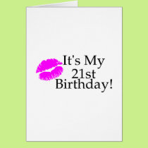 Its My 21st Birthday (Kiss) Card